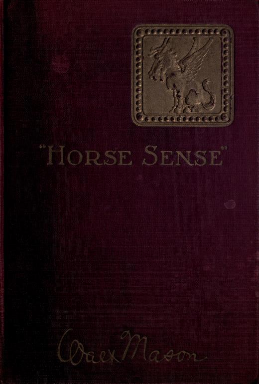 "Walt Mason - ""Horse sense"" in verses tense"
