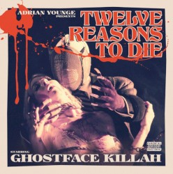 Twelve Reasons to Die by Ghostface Killah  &   Adrian Younge