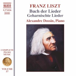 Complete Piano Music, Vol. 57 by Franz Liszt ;   Alexandre Dossin