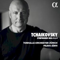 Tchaikovsky: Symphony nos. 2 & 4 by Tchaikovsky ;   Tonhalle-Orchester Zürich  &   Paavo Järvi