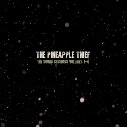 The Soord Sessions 1 - 4 (Sampler) by The Pineapple Thief